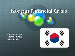Korean  Financial Crisis