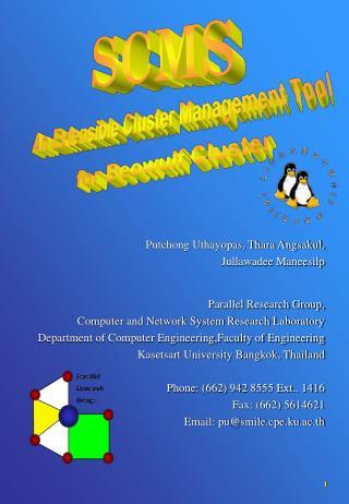 Putchong Uthayopas, Thara Angsakul,  Jullawadee Maneesilp Parallel Research Group,