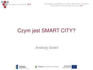 Czym jest SMART CITY?