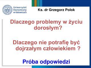 Ks. dr Grzegorz Polok