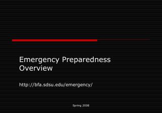 Emergency Preparedness Overview bfa.sdsu/emergency/