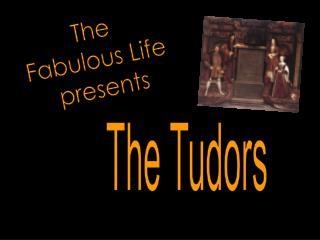 The  Fabulous Life  presents