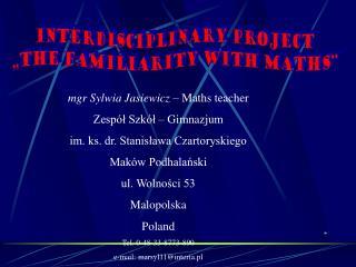 mgr Sylwia Jasiewicz  – Maths teacher Zespół Szkół – Gimnazjum