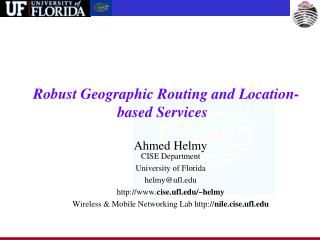 Robust Geographic Routing and Location-based Services