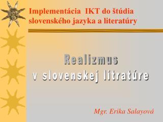 Implement cia  IKT do  t dia slovensk ho jazyka a literat ry