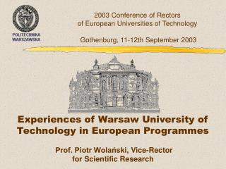 Experiences of Warsaw University of Technology in European Programmes