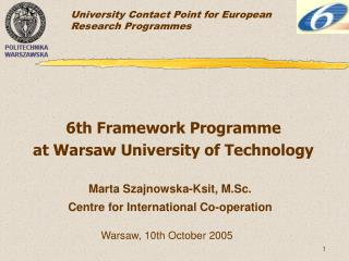 6th Framework Programme  at Warsaw University of Technology