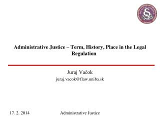 Administrative Justice – Term, History, Place in the Legal Regulation