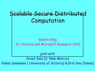 Scalable Secure Distributed Computation