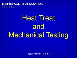 Heat Treat  and Mechanical Testing