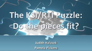 The KSI/RTI Puzzle: Do the pieces fit?