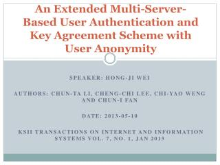 An Extended Multi-Server-Based User Authentication and Key Agreement Scheme with User Anonymity