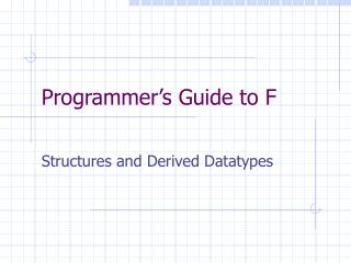 Programmer's Guide to F
