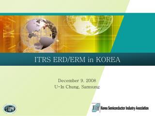 December 9. 2008 U-In Chung, Samsung