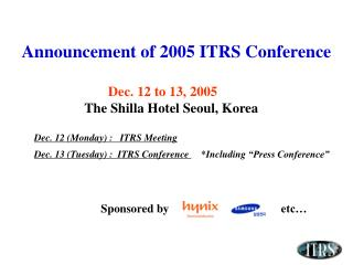 Announcement of 2005  ITRS  Conference