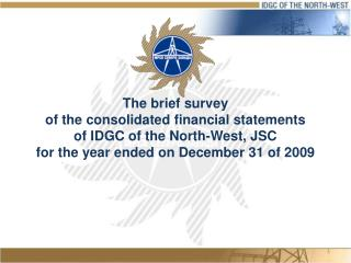 The brief survey of the consolidated financial statements of IDGC of the North-West, JSC