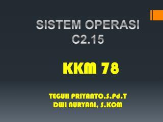 SISTEM OPERASI C2.15