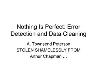 Nothing Is Perfect: Error Detection and Data Cleaning