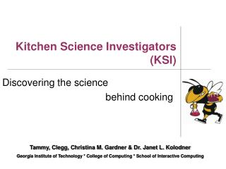 Kitchen Science Investigators  (KSI)