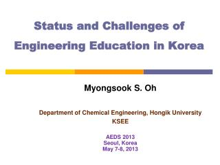 Status and Challenges of Engineering Education in Korea