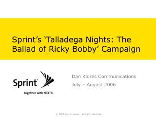 Sprint's 'Talladega Nights: The Ballad of Ricky Bobby' Campaign