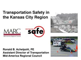 Transportation Safety in the Kansas City Region