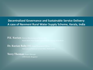 P.K. Kurian , Director Monitoring and Evaluation,