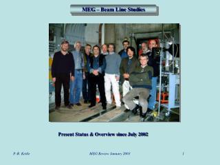 MEG – Beam Line Studies