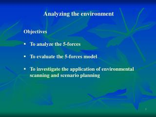 Objectives To analyze the 5-forces To evaluate the 5-forces model