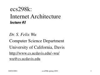 ecs298k: Internet Architecture lecture #1