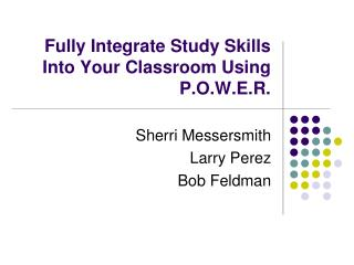Fully Integrate Study Skills Into Your Classroom Using P.O.W.E.R.