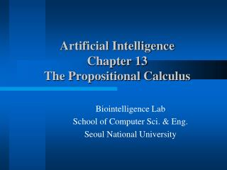 Artificial Intelligence Chapter 13 The Propositional Calculus