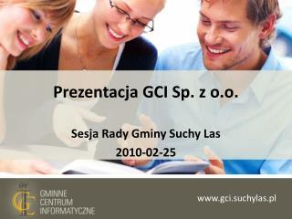 Prezentacja GCI Sp. z o.o.