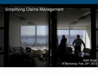 Simplifying Claims Management