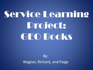 Service Learning Project: GEO Books