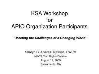 KSA Workshop  for APIO Organization Participants