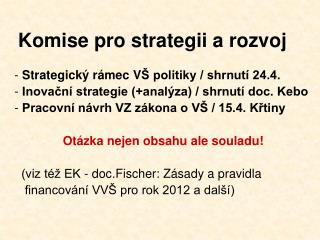 Komise pro strategii a rozvoj
