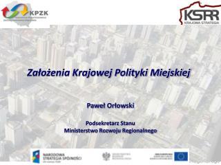Założenia Krajowej Polityki Miejskiej