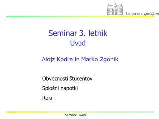 Seminar 3. letnik Uvod