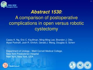 Abstract 1530: A comparison of postoperative complications in open versus robotic cystectomy