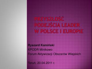 Przyszłość podejścia LEADER w Polsce i Europie