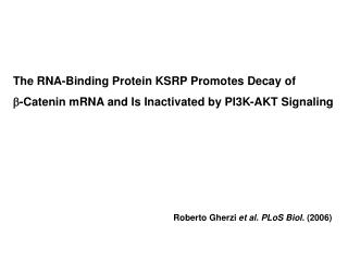 The RNA-Binding Protein KSRP Promotes Decay of