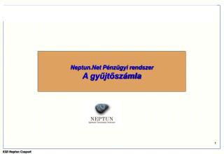 Neptun.Net Pénzügyi rendszer A gyűjtőszámla