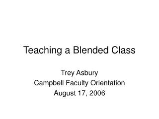 Teaching a Blended Class
