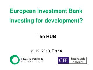 European Investment Bank investing for development?