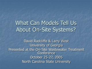 What Can Models Tell Us About On-Site Systems?