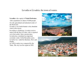Levadia or Livadeia: the town of waters
