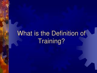 What is the Definition of Training?