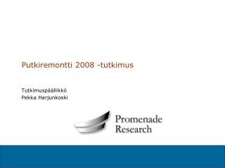 Putkiremontti 2008 -tutkimus