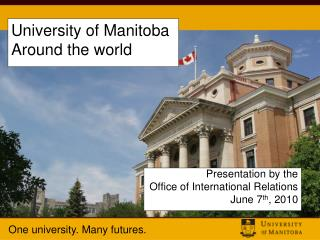 University of Manitoba Around the world